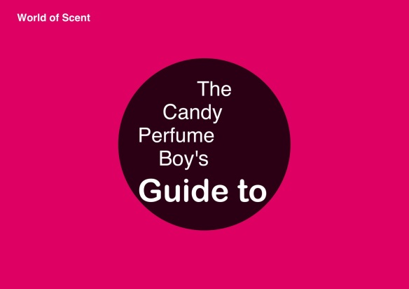 The Candy Perfume Boy's Guide to