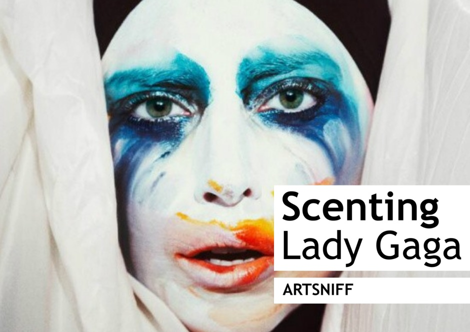 ARTSNIFF - Scenting Lady Gaga