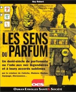 'Le Sens du Parfum' by Guy Robert