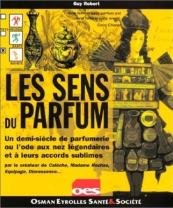 'Le Sens du Parfum' by Guy Robert