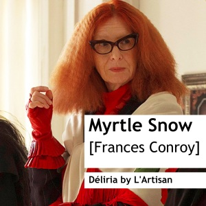Frances Conroy as Myrtle Snow