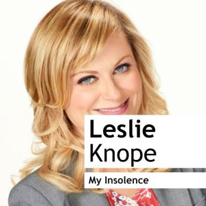 Amy Poehler as Leslie Knope in Parks and Recreation
