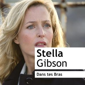 Gillian Anderson asDet. Superintendent Stella Gibson, S.I.O. in The Fall