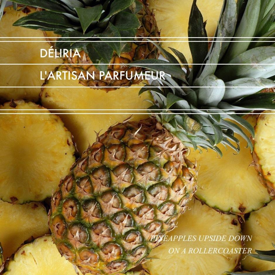 Déliria // Pineapples Upside Down