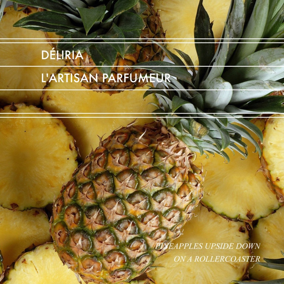 Déliria // Pineapples Upside Down
