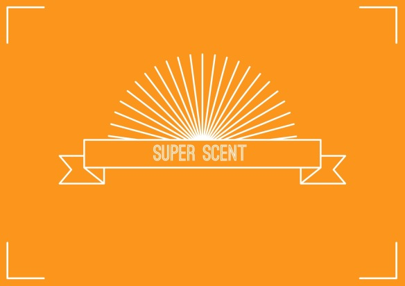Super Scent is Coming...