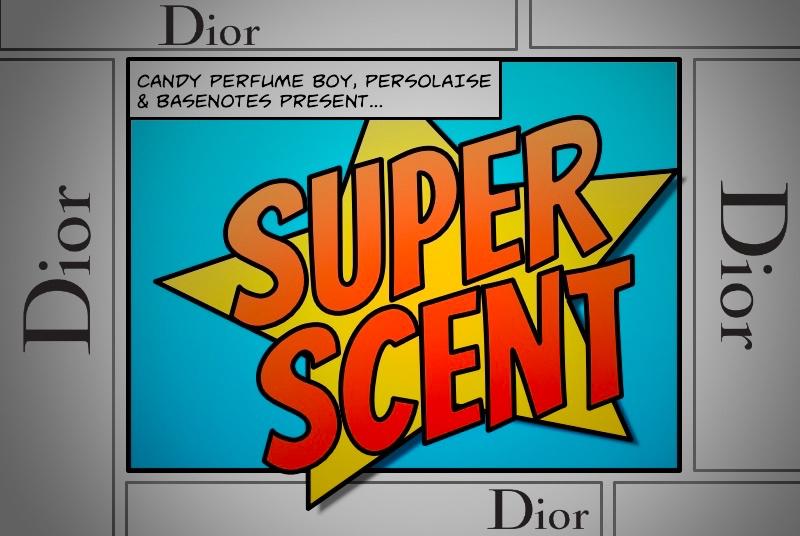 Super Scent: Dior